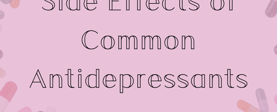 Common_antidepressants_side_effects